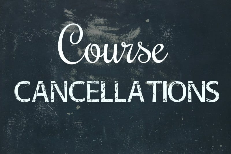 Course Cancellations