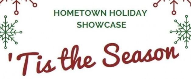 'Tis the Season Hometown Holiday Showcase