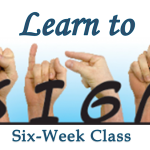 Learn Sign Language — Six-Week Class