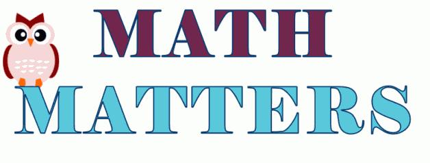 Math Matters!